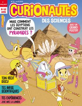 curionautes n° 8 - Comment les Egyptiens ont construit les pyramides ?