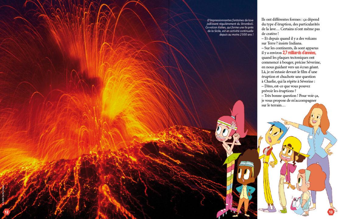 Récit-docu : Mais comment les volcans entrent en éruption ?