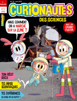 Couverture, Curionautes n° 10, Mais comment on a marché sur la Lune ?
