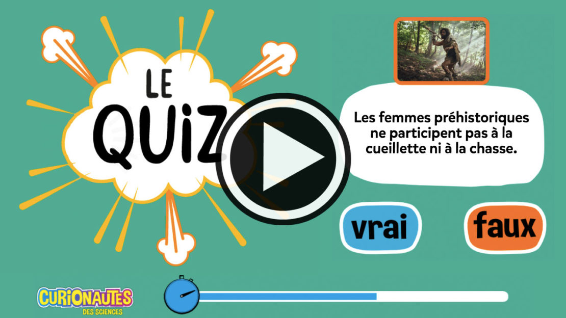 Quiz Curio : Teste tes connaissances sur la préhistoire